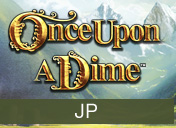 Once Upon a Dime Jackpot